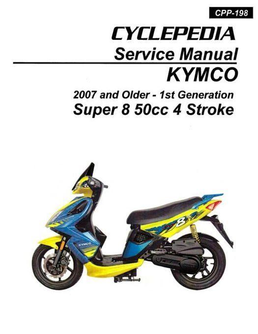 KYMCO Super 8 50 4-Stroke Service Manual - 2007 & Prior