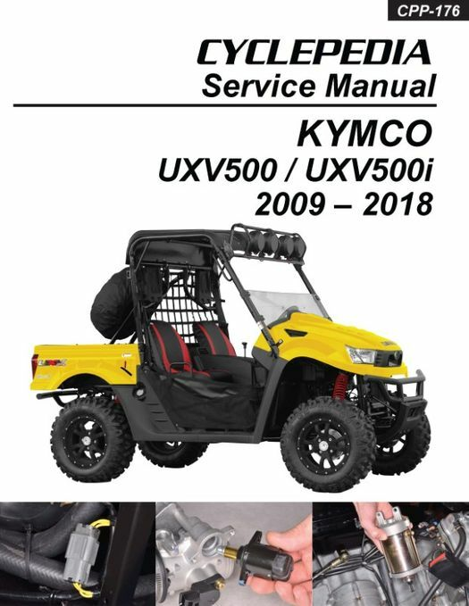 KYMCO UXV500 4X4 Side by Side Service Manual: 2009-2018