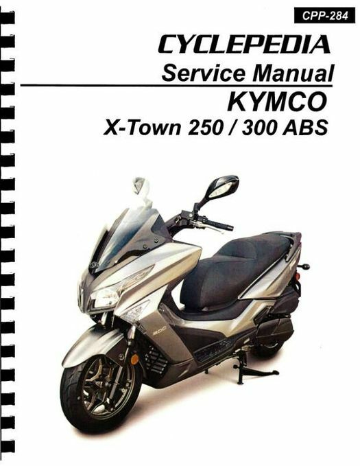 KYMCO X-Town 250 / 300 ABS Scooter Service Manual