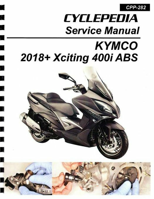 KYMCO Xciting 400i / ABS Scooter Service Manual 2018+