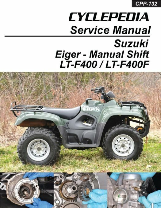 Suzuki Eiger (Manual Shift) LT-F400 / LT-F400F ATV Service Manual: 2002-2007