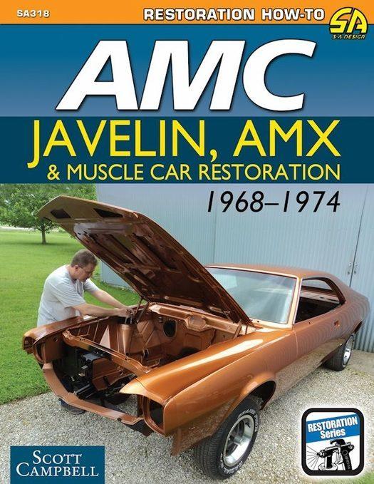AMC Javelin, AMX & Muscle Car Restoration 1968-1974