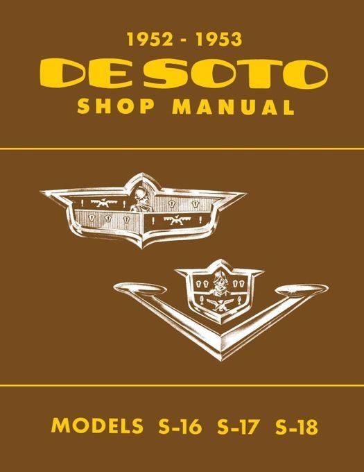 1952 - 1953 Desoto Shop Manual S16,  S17,  S18