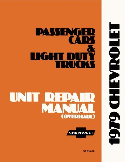 1979 Chevrolet Car Truck Unit Repair Manual