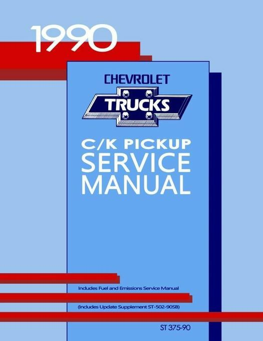 1990 Chevy C-K Pickup Truck Service Manual