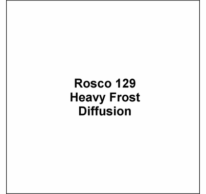 Rosco E Colour 129 Heavy Frost Diffusion Lighting Gel Sheet